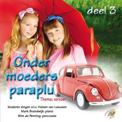 Onder moeders paraplu 3 (CD)