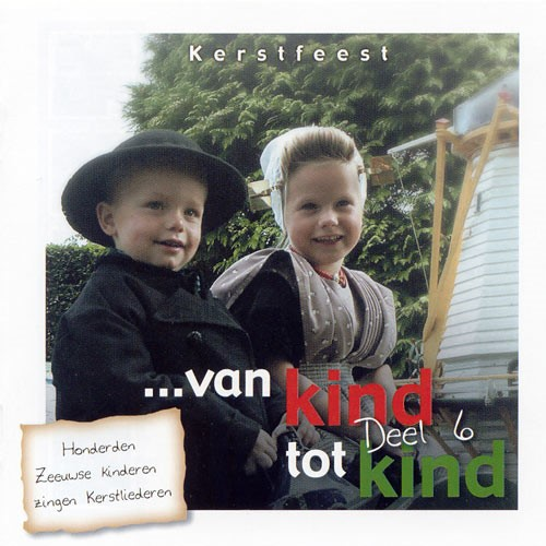 Van kind tot kind deel 6 (CD)