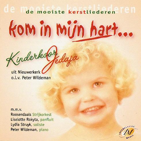 Kom in mijn hart (CD)