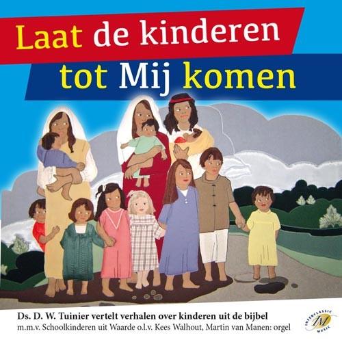 Laat de kinderen tot Mij komen (CD)