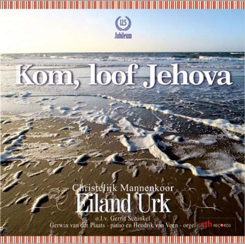Kom, loof Jehova (CD)