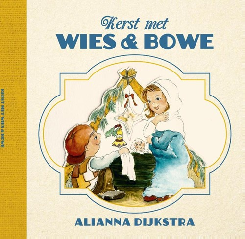 Kerst met Wies en Bowe (Hardcover)