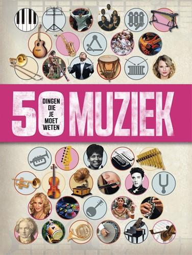 Muziek - 50 dingen die je moet weten (Paperback)