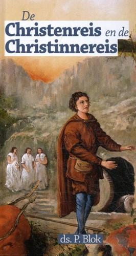 De Christenreis en de Christinnereis (Hardcover)