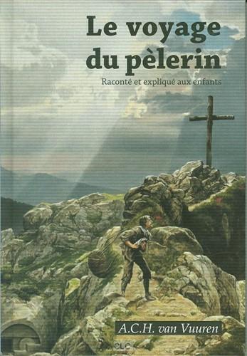 Le voyage du pèlerin (Hardcover)