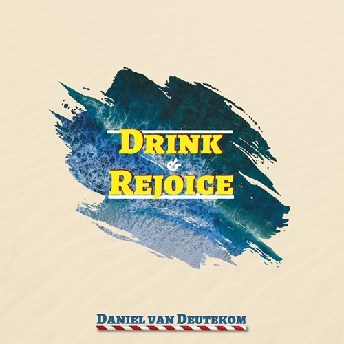 Drink & rejoice (CD)