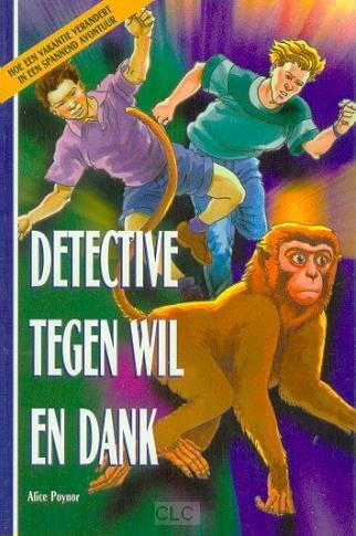 Detective tegen wil en dank (Paperback)