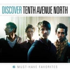 Discover Tenth Ave North (CD)