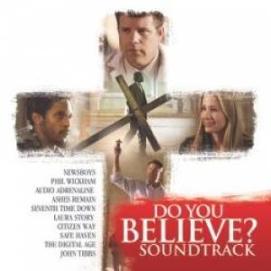Do You Believe - Soundtrack (CD)