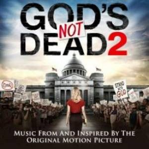 God's Not Dead 2 - Soundtrack