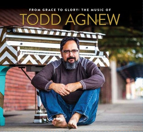 From Grace To Glory:music Of Todd Agnew (CD)