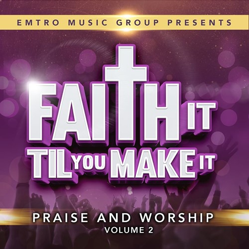 Faith It Til You Make It Vol.2 (CD)