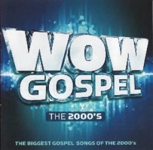 Wow Gospel The 2000''s (CD)