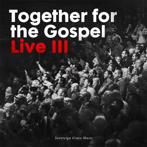 Together for the Gospel 3 (CD)