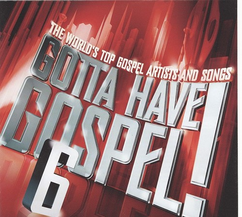 Gotta have gospel 6 (CD/DVD)