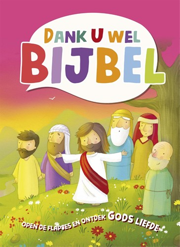 Dank U wel Bijbel (Hardcover)