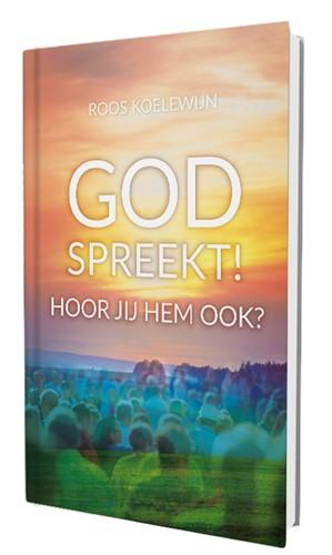God spreekt! Hoor jij Hem ook? (Boek)