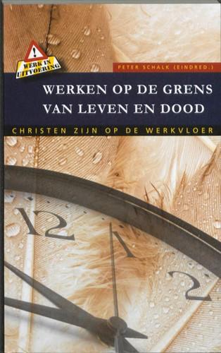 Werken op de grens van leven en dood (Boek)