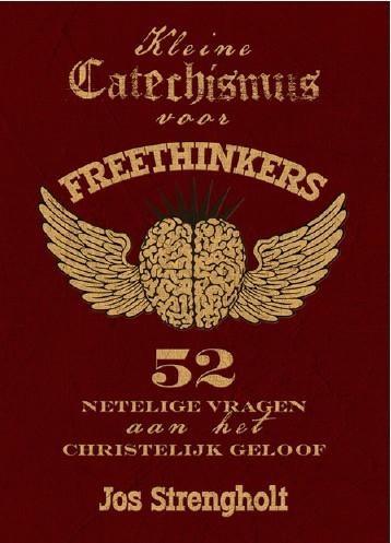 Kleine catechismus voor freethinkers (Boek)