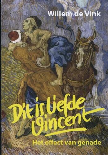 Dit is liefde Vincent (Paperback)
