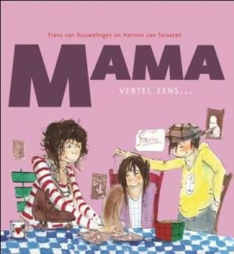 Mama, vertel eens (Hardcover)