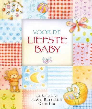 Voor de liefste baby (Hardcover)