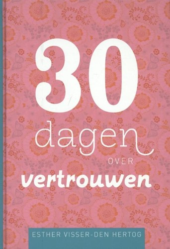 30 dagen over vertrouwen (Hardcover)
