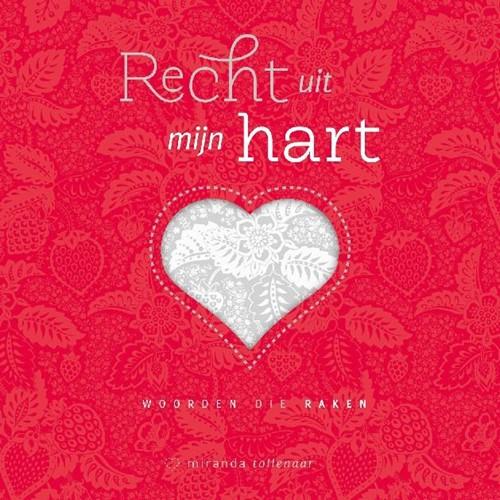 Recht uit mijn hart (Hardcover)