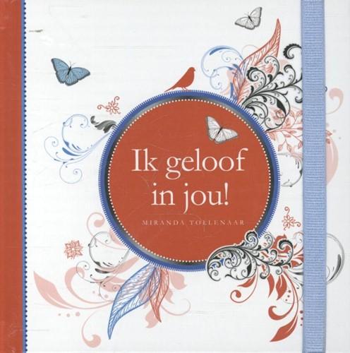 Ik geloof in jou! (Hardcover)