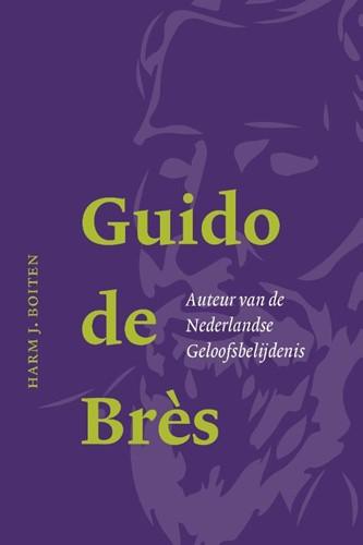 Guido de Bres (Hardcover)