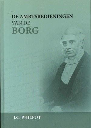 De ambtsbedieningen van de Borg (Hardcover)