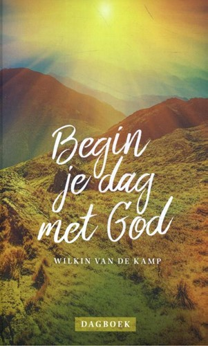 Begin je dag met God (Hardcover)
