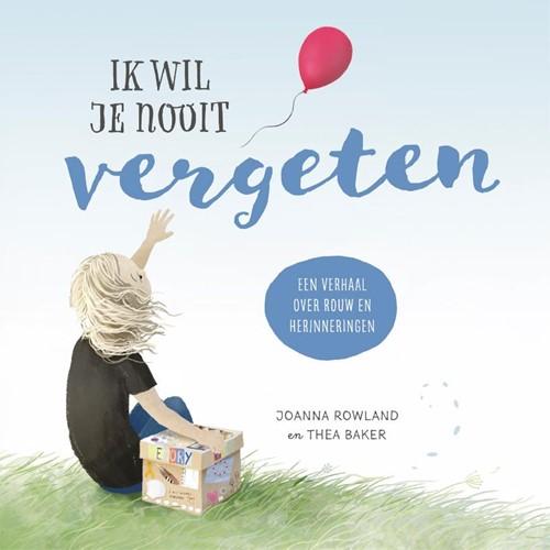 Ik wil je nooit vergeten (Hardcover)