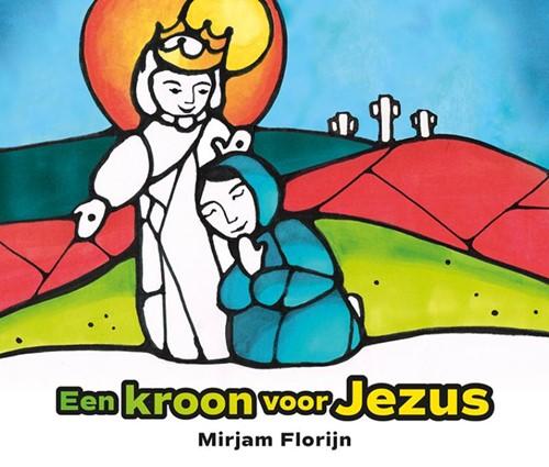 Een kroon voor Jezus (Hardcover)