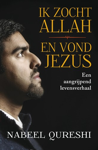 Ik zocht Allah en vond Jezus (Paperback)