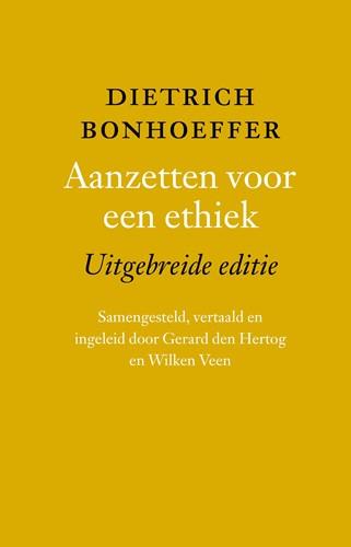 Aanzetten voor een ethiek; uitgebreid (Hardcover)