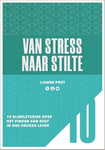 Van stress naar stilte (Paperback)