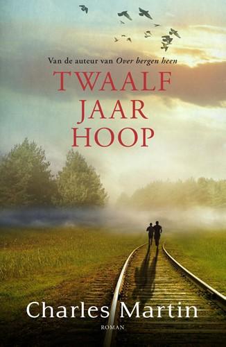 Twaalf jaar hoop (Paperback)