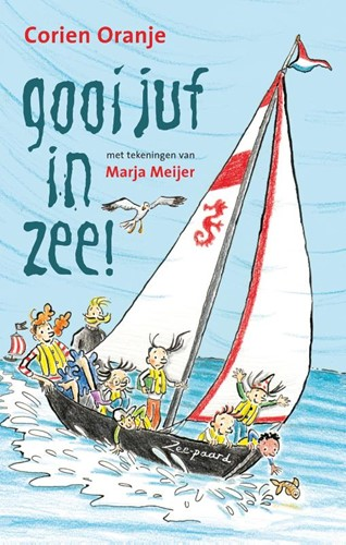 Gooi juf in zee! (Hardcover)