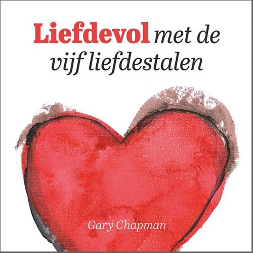 Liefdevol met de vijf liefdestalen (Hardcover)