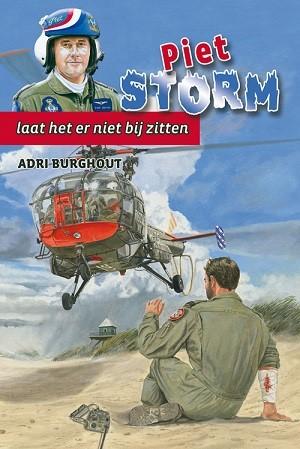 Piet Storm laat het er niet bij zitten (Hardcover)