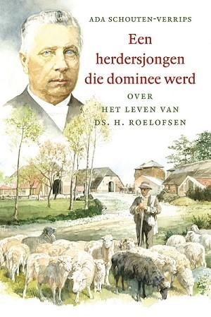 Een herdersjongen die dominee werd (Hardcover)