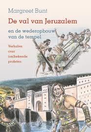 De val van Jeruzalem en wederopbouw van de tempel (Hardcover)