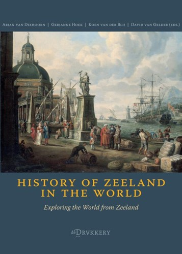 History of Zeeland in the World (Paperback)
