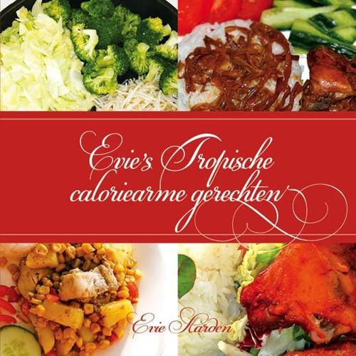 Evie's tropische caloriearme gerechten (Paperback)