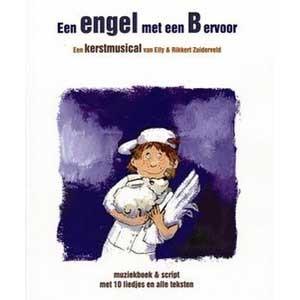 Een engel met een B ervoor (Muziekboek) (Paperback)