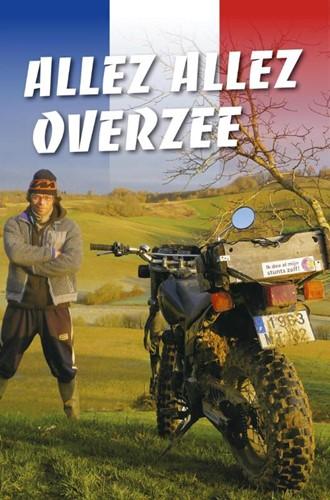 Allez allez Overzee (Paperback)