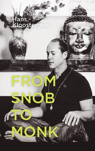 From snob to monk (Paperback)