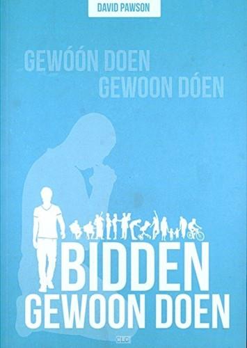 Bidden, Gewoon doen! (Paperback)
