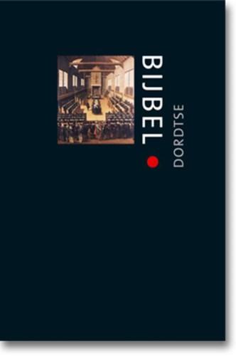 De Dordtse Bijbel (Boek)